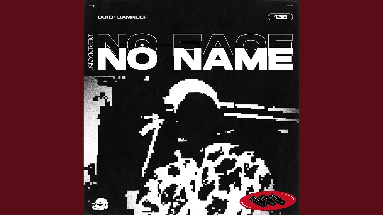 Deadbois - No Face No Name