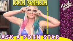Ask A Porn Star: Have You Ever Been In A Pee Scene?