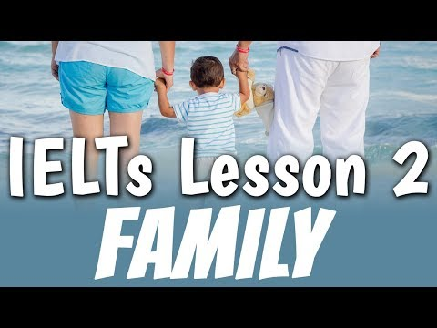 IELTs Lesson 2 - Family | Advanced English Conversation Lesson