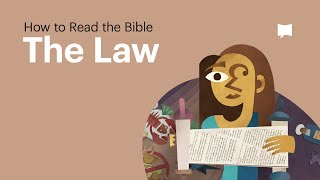 How to Read the Bible: The Law