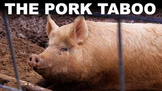 Why billions of people won't eat pork (or why we don't know)