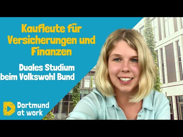 Duales Studium Kaufleute für Versicherungen und Finanzen beim Volkswohl Bund