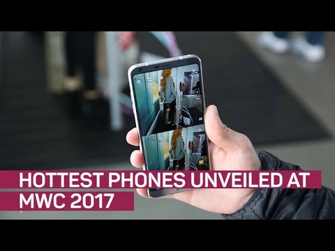 Hottest phones unveiled at MWC 2017