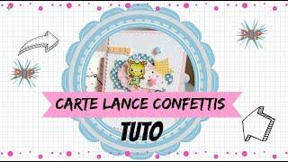 Tuto Carte Lance Confettis Scrap Youtube