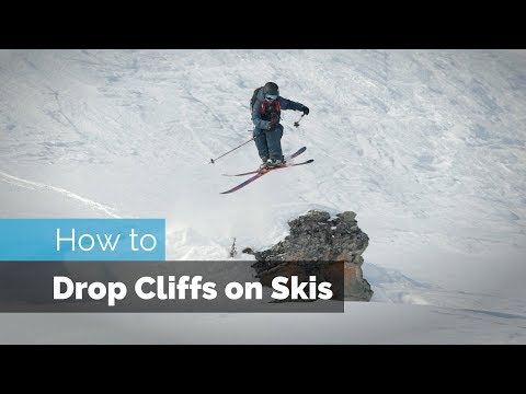 HOW TO DROP ON SKIS   CLIFF DROPPING