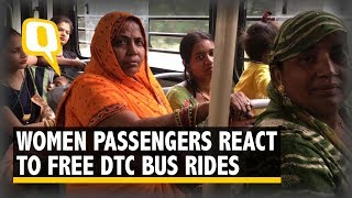 Ticket to Freedom? Women React to Free DTC Bus Rides in Delhi | The Quint