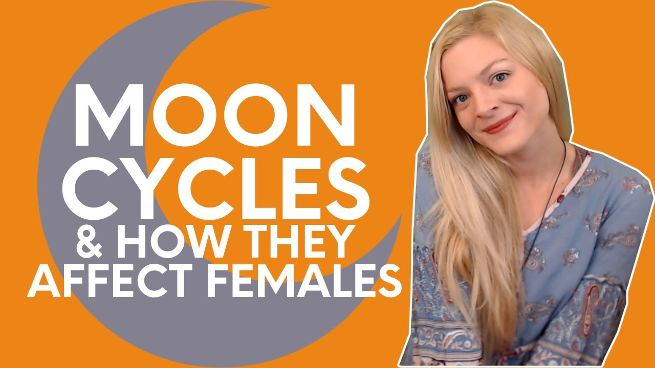 How The Moon Cycles Affect Females