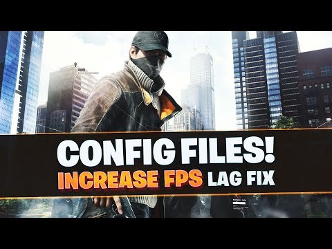 Watch Dogs Low End PC's Config File