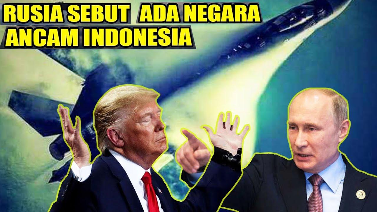 AMERIKA MENGAMUK !! Rusia Menyatakan, Ada Negara yg Mengancam Indonesia, jika su-35 Di teruskan