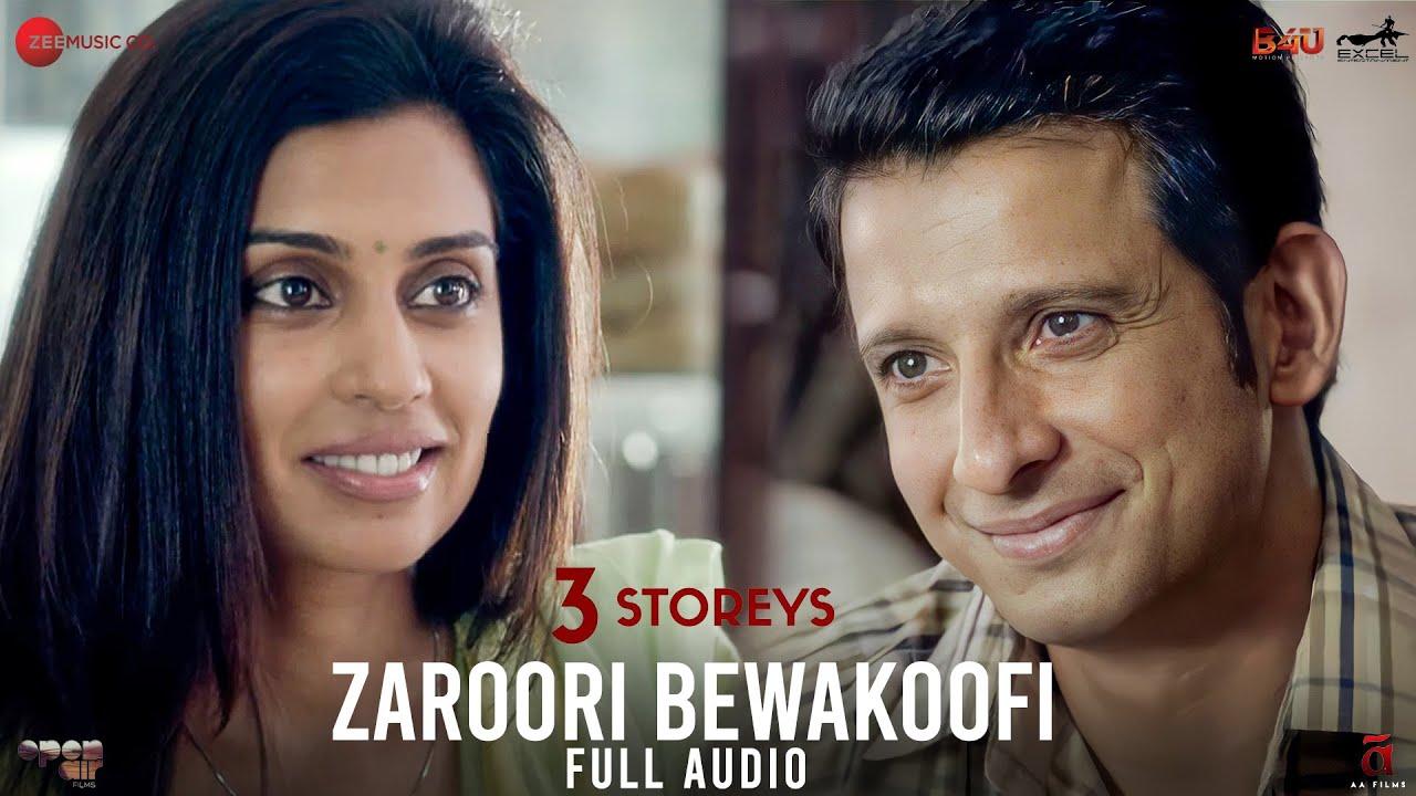 Zaroori Bewakoofi - Full Audio | 3 Storeys | Sharman Joshi & Masumeh | Mohit Chauhan |Clinton Cerejo