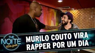 The Noite (27/07/16) - Murilo Couto vira rapper por um dia