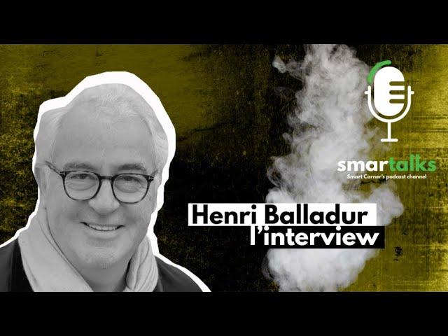 M. Henri Balladur - Smartalk
