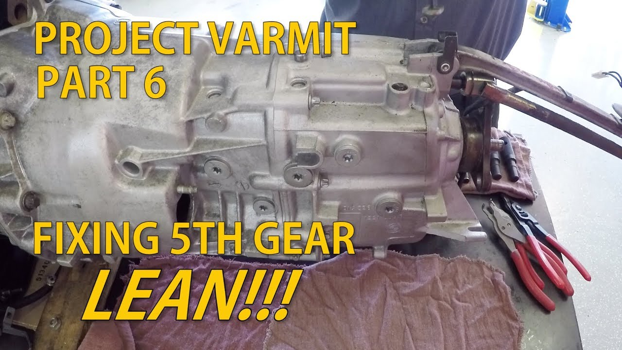 Fixing 5th Gear Lean on a ZF 5-Speed - Project Varmit - Part 6