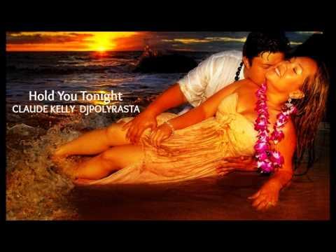 CLAUDE KELLY DjPOLYRASTA - Hold You Tonight