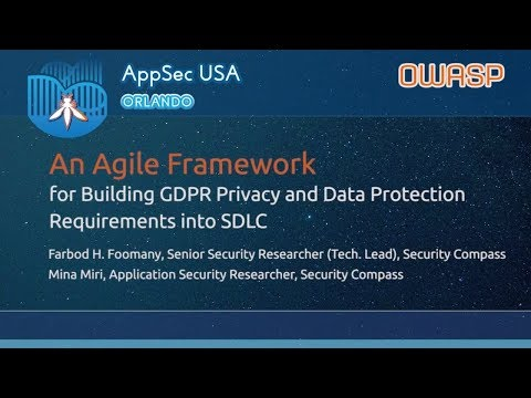 An Agile Framework for Building GDPR Requirements into SDLC - AppSecUSA 2017