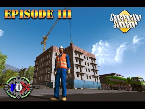 [Construction Simulator 2015] Episode 3 - Construction D'appartement (Multi)