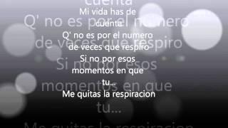 SIN RESPIRACION - LA BANDA EN RECODO (Letra)
