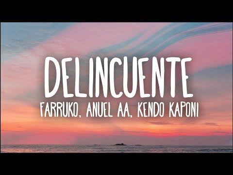farruko,-anuel-aa,-kendo-kaponi---delincuente-(letra)