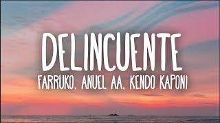 Gambar cover Farruko, Anuel AA, Kendo Kaponi - Delincuente (Letra)