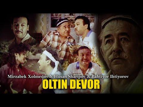 Oltin devor (o'zbek film 480p) Mirzabek Xolmedov & Husan Sharipov & Bahtiyor Ihtiyorov