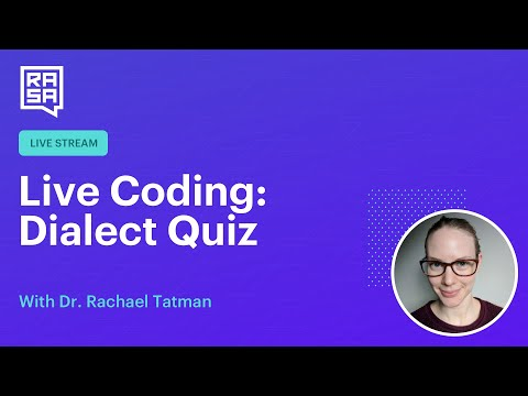 Rasa Livecoding: Dialect Quiz Bot (Rasa Forms)