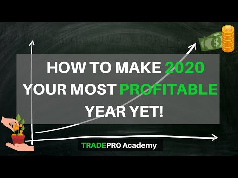How To Make 2020 Your Most PROFITABLE Year Yet!