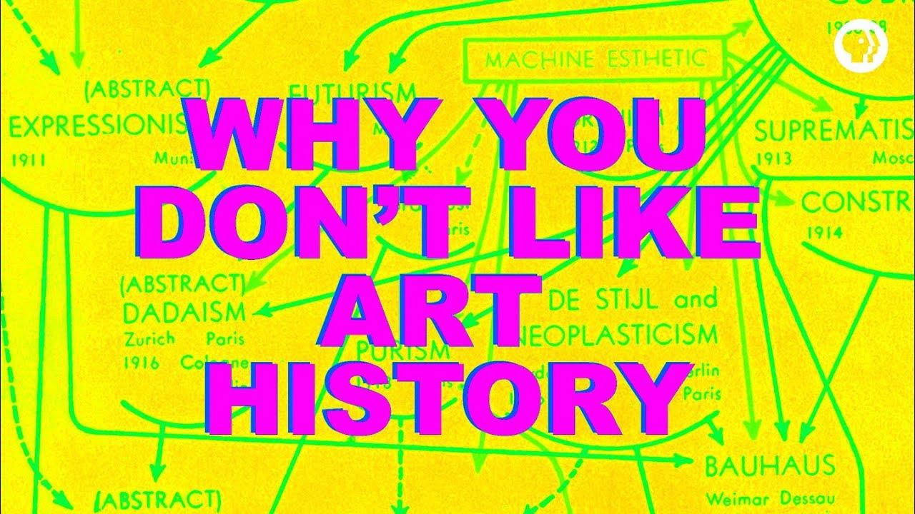 Výsledek obrázku pro Why You Don't Like Art History