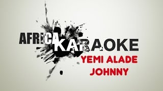 Yemi Alade - Johnny | Version Karaoke (instrumental + Lyrics)