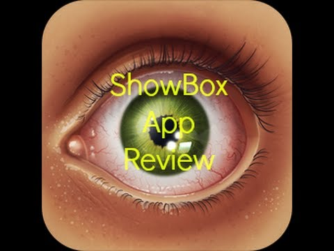 Watch and Download Movies/Shows to your Device!(Showbox Review)