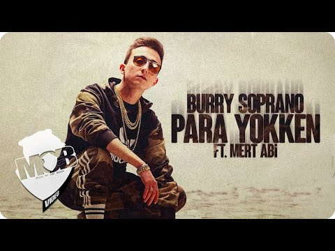 Burry Soprano - Para Yokken ft. Mert Abi (Official Video)