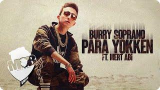 Burry Soprano - Para Yokken ft. Mert Abi  Resimi