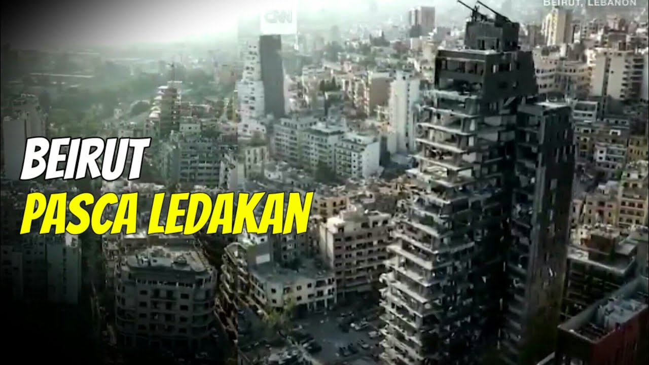 Kondisi Beirut Lebanon Setelah Ledakan Besar