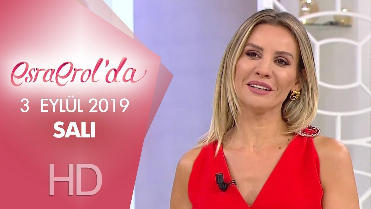 Esra Erol'da 3 Eylül 2019 | Salı