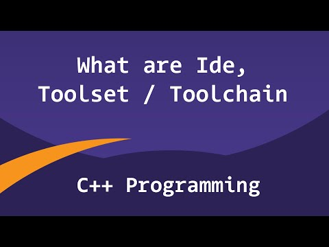 Tool Set, Tool Chain and IDE | C++ Programming Video Tutoria