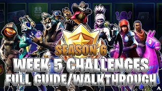 ALL WEEK 5 BATTLE PASS CHALLENGES! (Fortnite Battle Royale Saison 6)