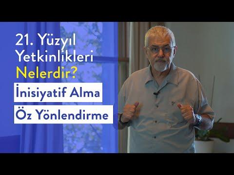 Prof. Dr. Erhan Erkut / 21. Yüzyıl Yetkinlikleri - İnsiyatif Alma, Öz Yönlendirme