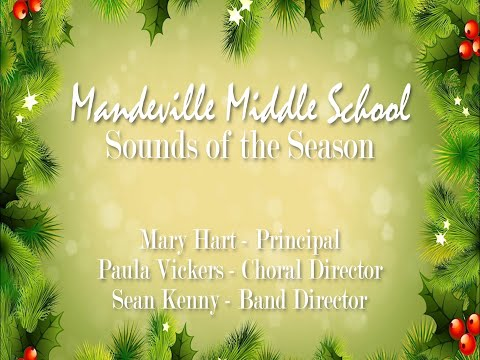 Mandeville Middle School 'Sounds of the Season' Band and Chorus Concert