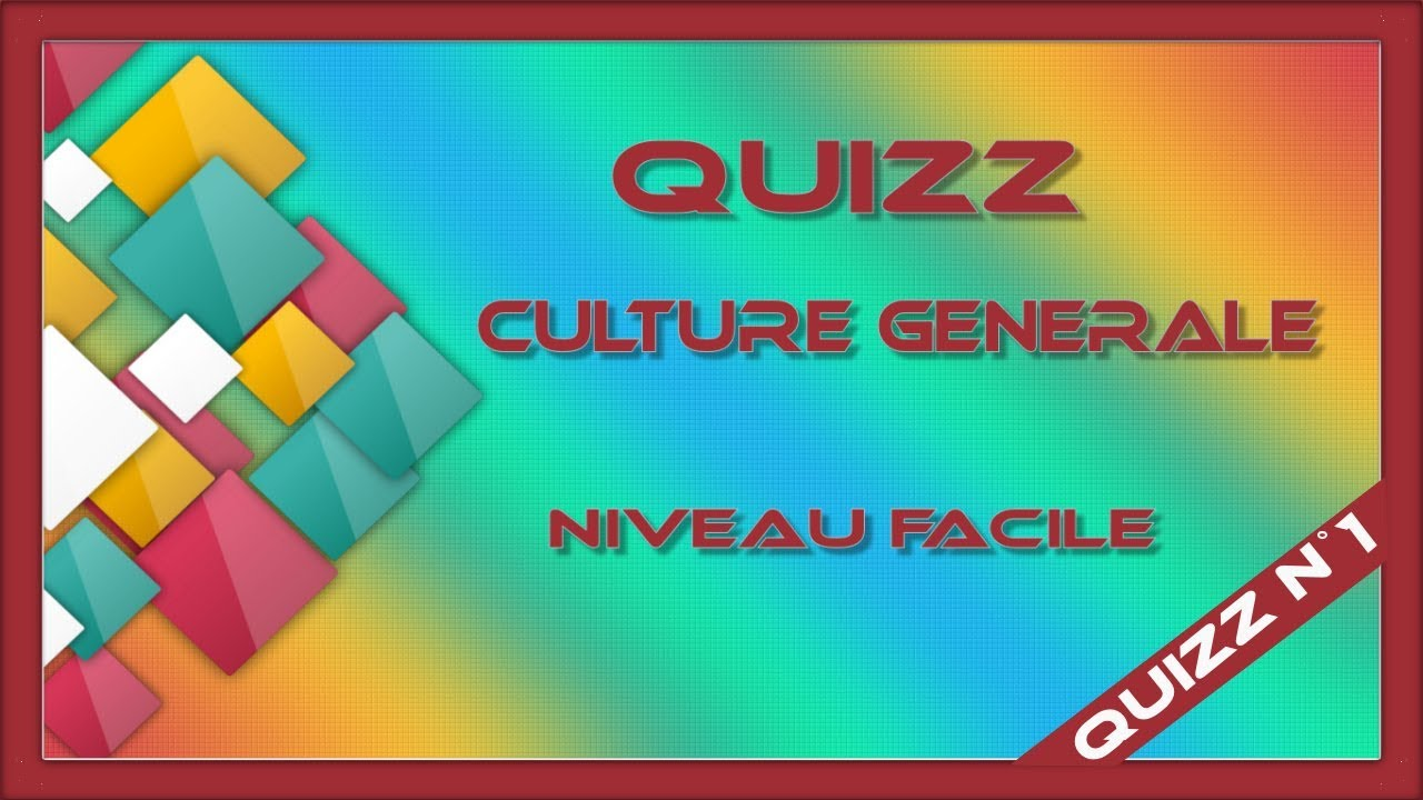 Question culture générale 9 ans
