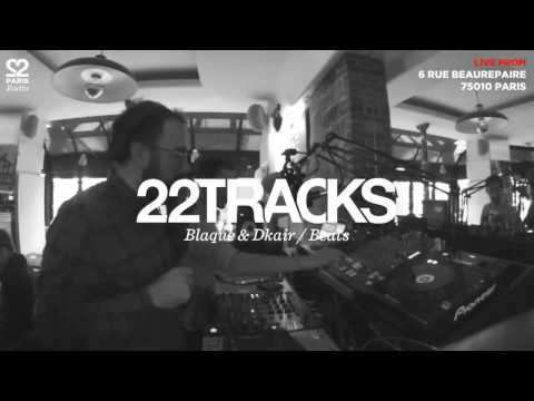 22Tracks Paris Radio • Blaque & Dkair (Beats) • LeMellotron.com