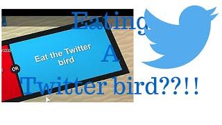 Roblox WYR? | Essen Sie den Twitter-Vogel????!!!!!