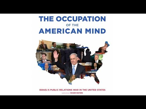 """The Occupation of the American Mind"": Documentary Looks at Israel's PR War in the United States"