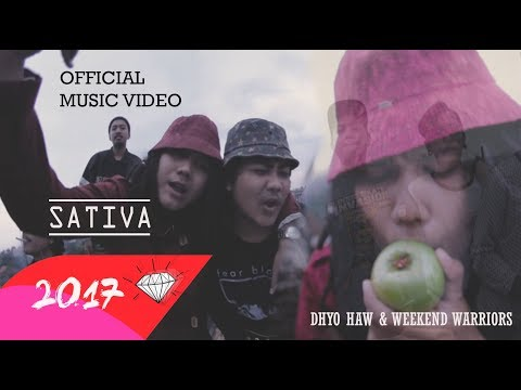 DHYO HAW - SATIVA (Official Music Video HD) 2018
