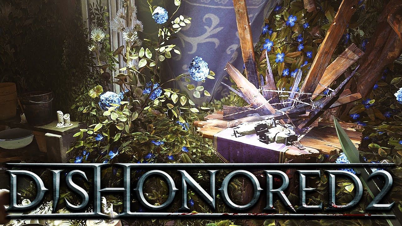 Dishonored 2 020 Secret Window Secret Garden Youtube