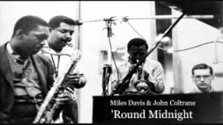 Miles Davis and John Coltrane - 'Round Midnight