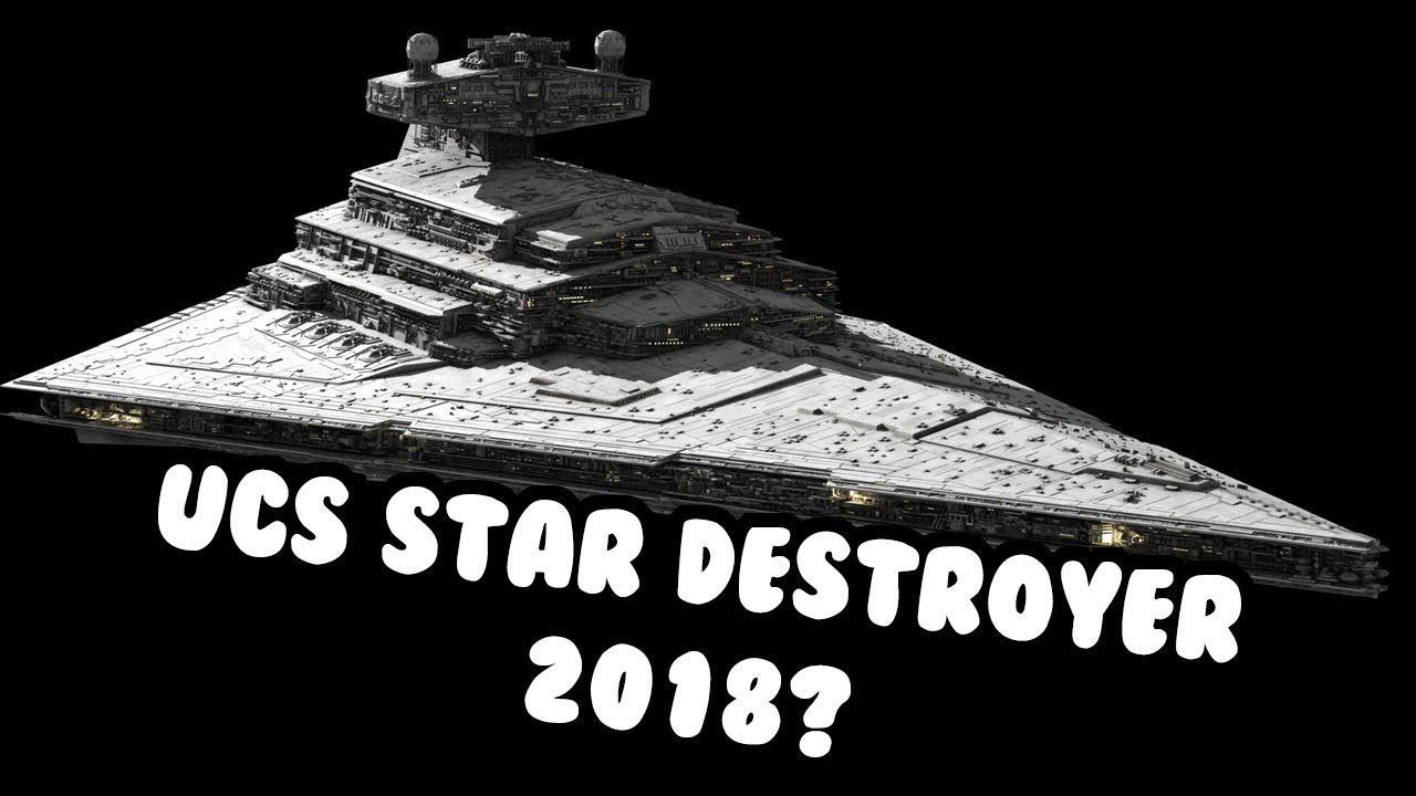Lego Star Wars UCS Star Destroyer 2018? - YouTube