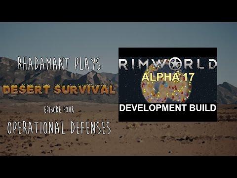 Desert Survival // Episode Four // Operational Defenses