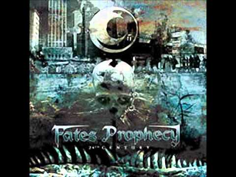 FATES PROPHECY - WELCOME TO THE DARK FUTURE