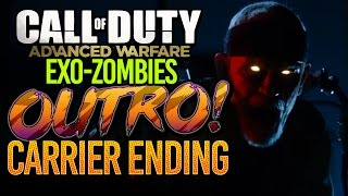 "EXO ZOMBIES ""CARRIER"" OUTRO CUTSCENE! (Easter EGG) The Ending Cutscene to Carrier (Advanced Warfare)"