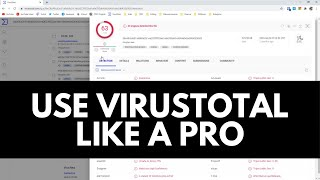Advanced VirusTotal Tutorial   Learn Cybersecurity