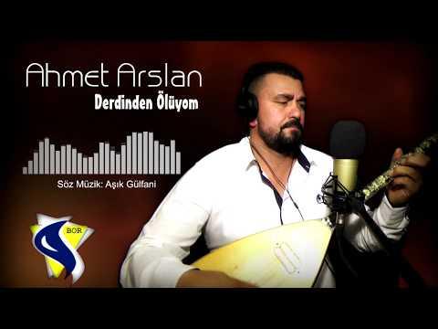 AHMET ARSLAN - DERDİNDEN ÖLÜYOM  (Bor Müzik)